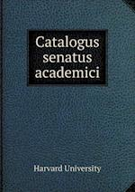 Catalogus Senatus Academici af Harvard University