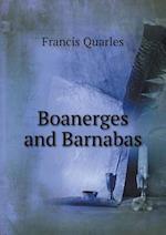 Boanerges and Barnabas af Francis Quarles