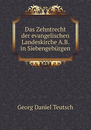 Das Zehntrecht der evangelischen Landeskirche A.B. in Siebengebürgen