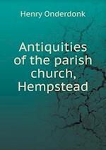 Antiquities of the parish church, Hempstead