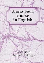 A One-Book Course in English af Brainerd Kellogg
