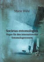Societas Entomologica Organ Fur Den Internationalen Entomologenverein af Marie Ruhl