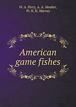 American Game Fishes