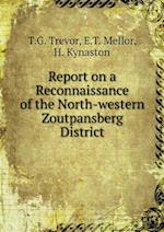 Report on a Reconnaissance of the North-western Zoutpansberg District