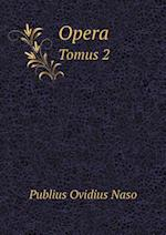 Opera Tomus 2 af Publius Ovidius Naso