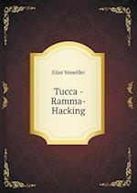 Tucca - Ramma-Hacking af Elias Vosseller