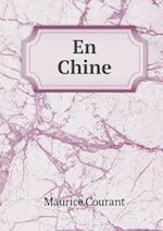 En Chine af Maurice Courant