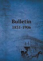 Bulletin 1831-1906