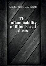 The inflammability of illinois coal dusts