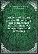 Analysis of natural gas and illuminating gas by fractional distillation at low temperatures and pressures