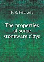 The Properties of Some Stoneware Clays af H. G. Schurecht