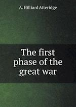 The First Phase of the Great War