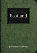 Scotland af Joan Berenice Reynolds