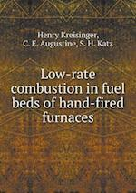 Low-Rate Combustion in Fuel Beds of Hand-Fired Furnaces
