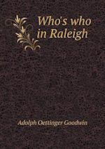 Who's who in Raleigh af Adolph Oettinger Goodwin