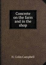 Concrete on the farm and in the shop