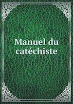 Manuel Du Catechiste af Christian Brothers