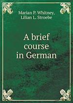 A brief course in German