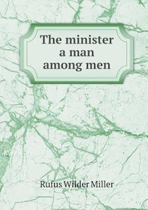 The Minister a Man Among Men