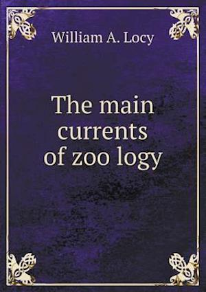 The main currents of zoo¨logy