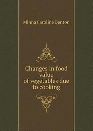 Changes in food value of vegetables due to cooking