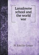 Lansdowne school and the world war