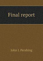 Final Report af John J. Pershing