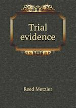 Trial Evidence af Reed Metzler
