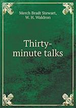 Thirty-minute talks