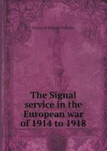 The Signal service in the European war of 1914 to 1918