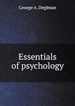 Essentials of psychology af George a. Deglman