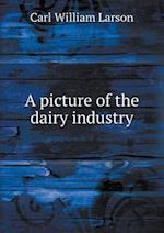 A Picture of the Dairy Industry