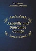 Asheville and Buncombe County af Theodore F. Davidson, F.A. Sondley