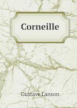 Corneille af Gustave Lanson