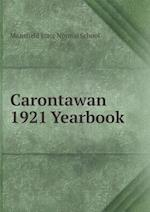 Carontawan 1921 Yearbook af Mansfield State Normal School
