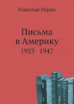 Letters to America. 1923 - 1947 af Nikolaj Rerih, N. Rerih