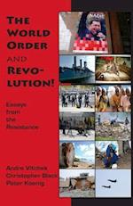 The World Order and Revolution!