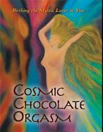 Cosmic Chocolate Orgasm af Jayem