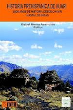 Historia Prehispanica de Huari