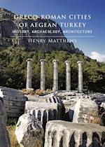 Greco-Roman Cities of Aegean Turkey