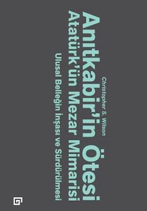 Bog, paperback Anitkabir'in Otesi af Christopher S. Wilson