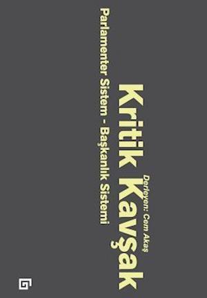 Bog, paperback Kritik Kavsak af Ed Cem Akas