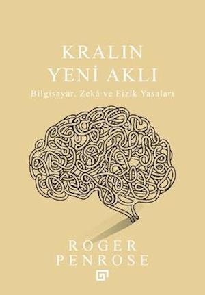 Bog, paperback Kralin Yeni Akli af Roger Penrose