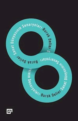 Bog, paperback Sanat Dunyasinin Senaryolari af Burak Delier