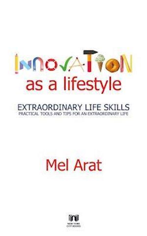 Innovation as a Lifestyle af Melih Arat