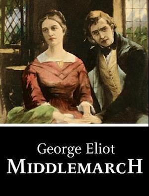 Middlemarch af George Eliot