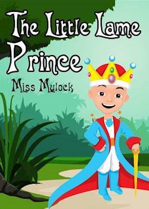 Little Lame Prince af Miss Mulock