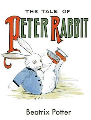 Tale Of Peter Rabbit af Beatrix Potter