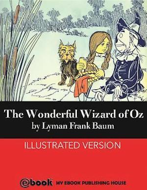 Wonderful Wizard of Oz af Lyman Frank Baum