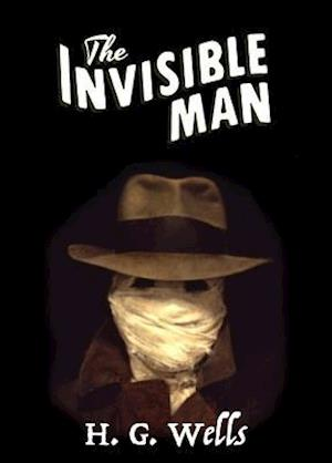 Invisible Man af H. G. Wells